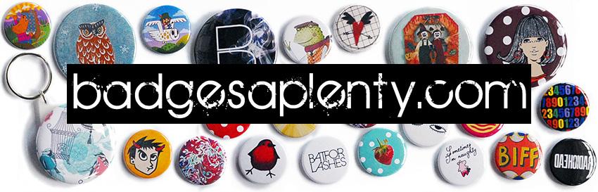 Badgesaplenty | Custom Pin Badges | Fabric Badges | Stickers